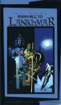 Farewell to Lankhmar - Whitewolf HB