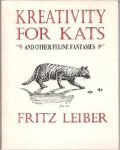 Kreativity For Kats - Wildside Press HB