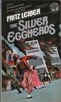 The Silver Eggheads - Del Rey PB